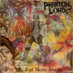 Phantom Lord - Evil Never Sleeps