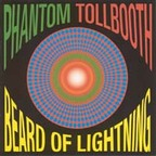 Phantom Tollbooth - Beard Of Lightning