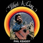 Phil Keaggy - What A Day