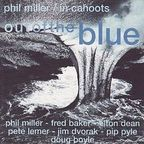 Phil Miller · In Cahoots - Out Of The Blue
