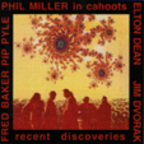 Phil Miller · In Cahoots - Recent Discoveries