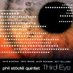 Phil Stöckli Quintet - Third Eye