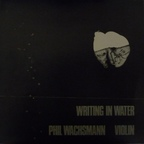 Phil Wachsmann - Writing In Water