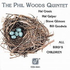 Phil Woods Quintet - All Bird's Children
