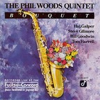 Phil Woods Quintet - Bouquet