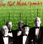 Phil Woods Quintet - The Phil Woods Quintet Plays The Music Of Jim McNeely