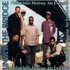 Philadelphia Heritage Art Ensemble - Under The Bridge