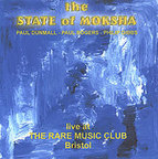 Philip Gibbs - The State Of Moksha · Live At The Rare Music Club Bristol