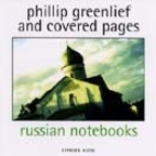 Phillip Greenlief And Covered Pages - Russian Notebooks