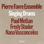 Pierre Favre Ensemble - Singing Drums