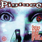 Pigface - Notes From Thee Under Ground