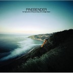 Pinebender - The High Price Of Living Too Long With A Single Dream
