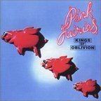 Pink Fairies - Kings Of Oblivion