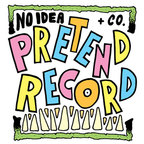 Pink Razors - No Idea + Co. Pretend Record