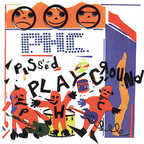 Pissed Happy Children - Pissed Playground