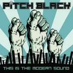 Pitch Black - This Is The Modern Sound
