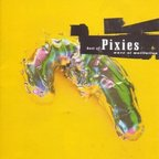 Pixies - Wave Of Mutilation · Best Of Pixies