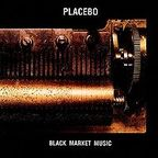 Placebo (UK) - Black Market Music