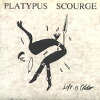 Platypus Scourge - Life Is Colder