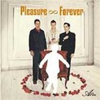 Pleasure Forever - Alter