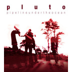 Pluto (NZ) - Pipeline Under The Ocean