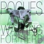 Pogues - Waiting For Herb