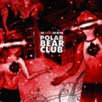 Polar Bear Club - The Redder, The Better