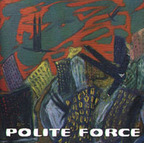 Polite Force - Canterbury Knights