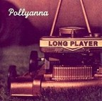 Pollyanna - Long Player