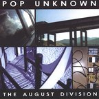 Pop Unknown - The August Division