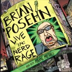 Posehn - Live In: Nerd Rage (Released by Brian Posehn)