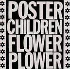 Poster Children - Flower Plower