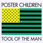 Poster Children - Tool Of The Man