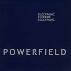 Powerfield - Electronic · Electric · Electronic