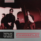 Powerplay - Walk On The Wire
