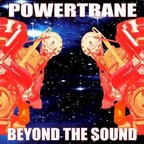 Powertrane - Beyond The Sound