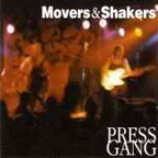 Pressgang (UK) - Movers & Shakers
