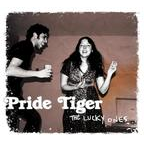 Pride Tiger - The Lucky Ones