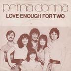 Prima Donna (UK) - Love Enough For Two