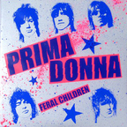 Prima Donna (US) - Feral Children