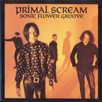 Primal Scream (UK) - Sonic Flower Groove