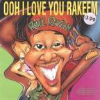 Prince Rakeem - Ooh I Love You Rakeem