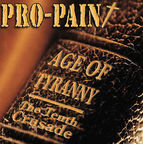 Pro-Pain - Age Of Tyranny · The Tenth Crusade