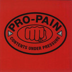 Pro-Pain - Contents Under Pressure