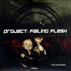 Project: Failing Flesh - The Conjoined