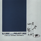 Project Logic - DJ Logic Presents Project Logic