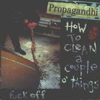 Propagandhi - How To Clean A Couple O' Things