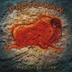 Proto-Kaw - The Wait Of Glory