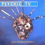 Psychic TV - Force The Hand Of Chance