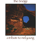 Psychic TV - The Bridge · A Tribute To Neil Young